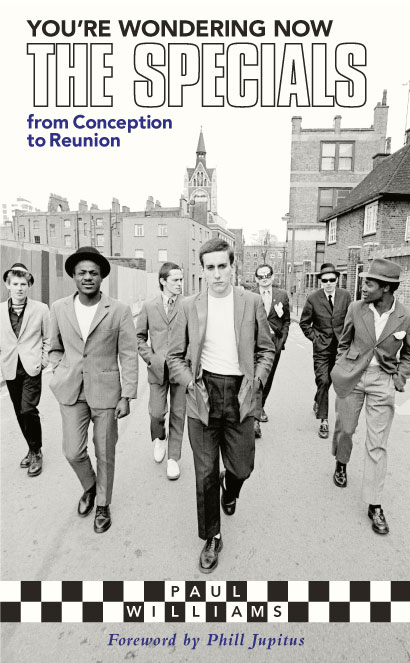 You're Wondering Now - <a href='/the-specials/'>The Specials</a> from Conception to Reunion